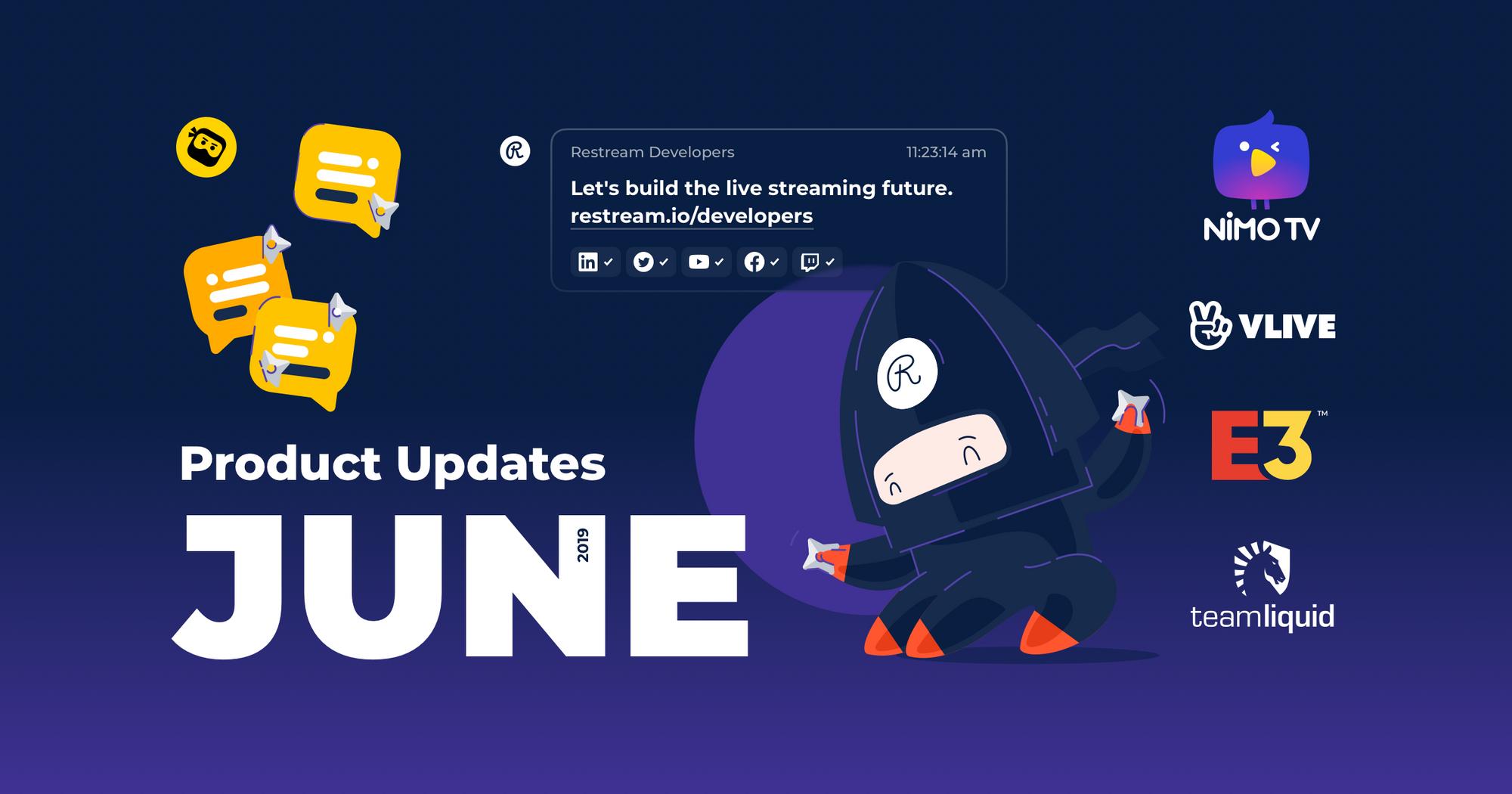 Restream June product updates