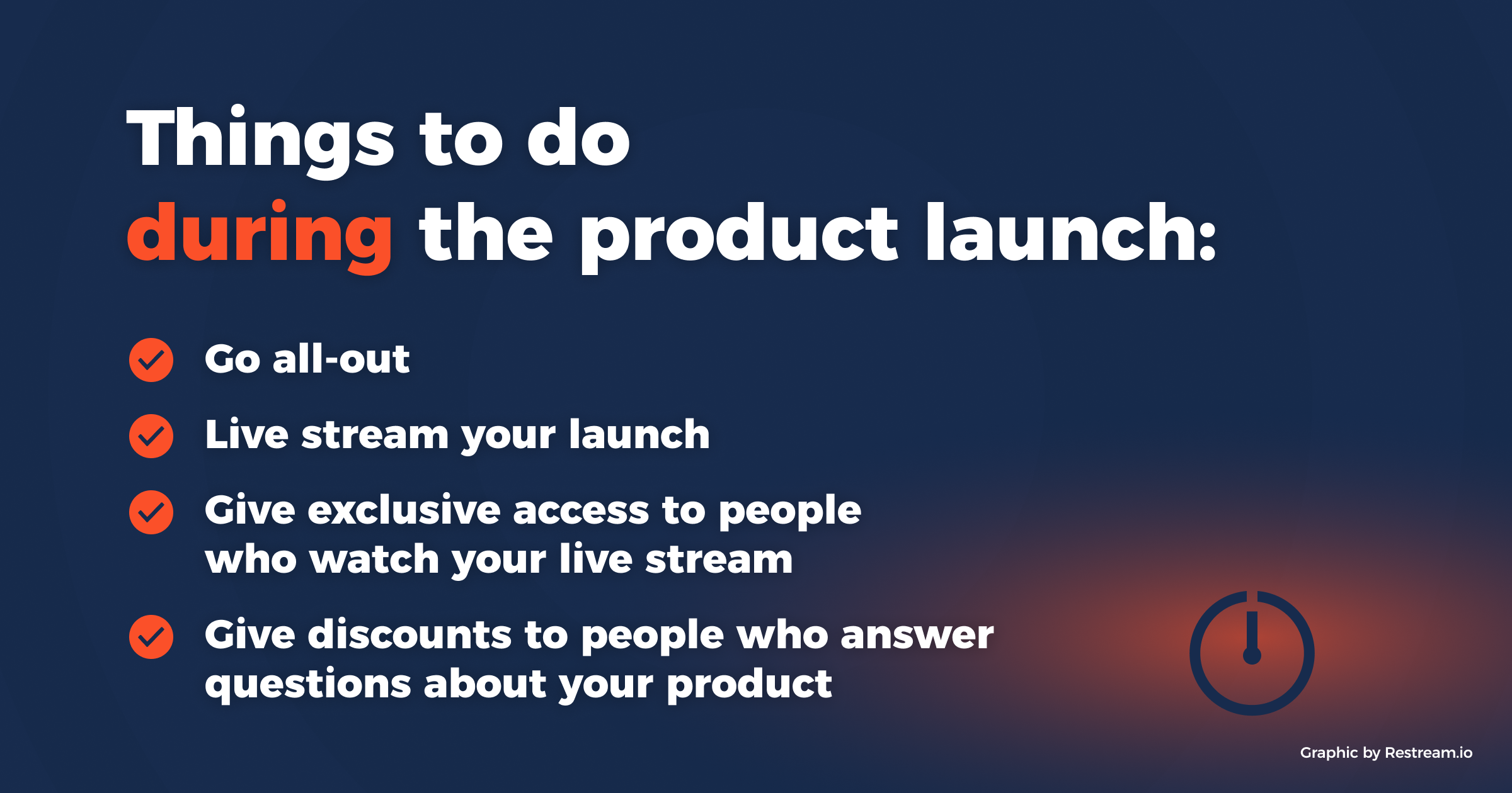 Things to do during the product launch