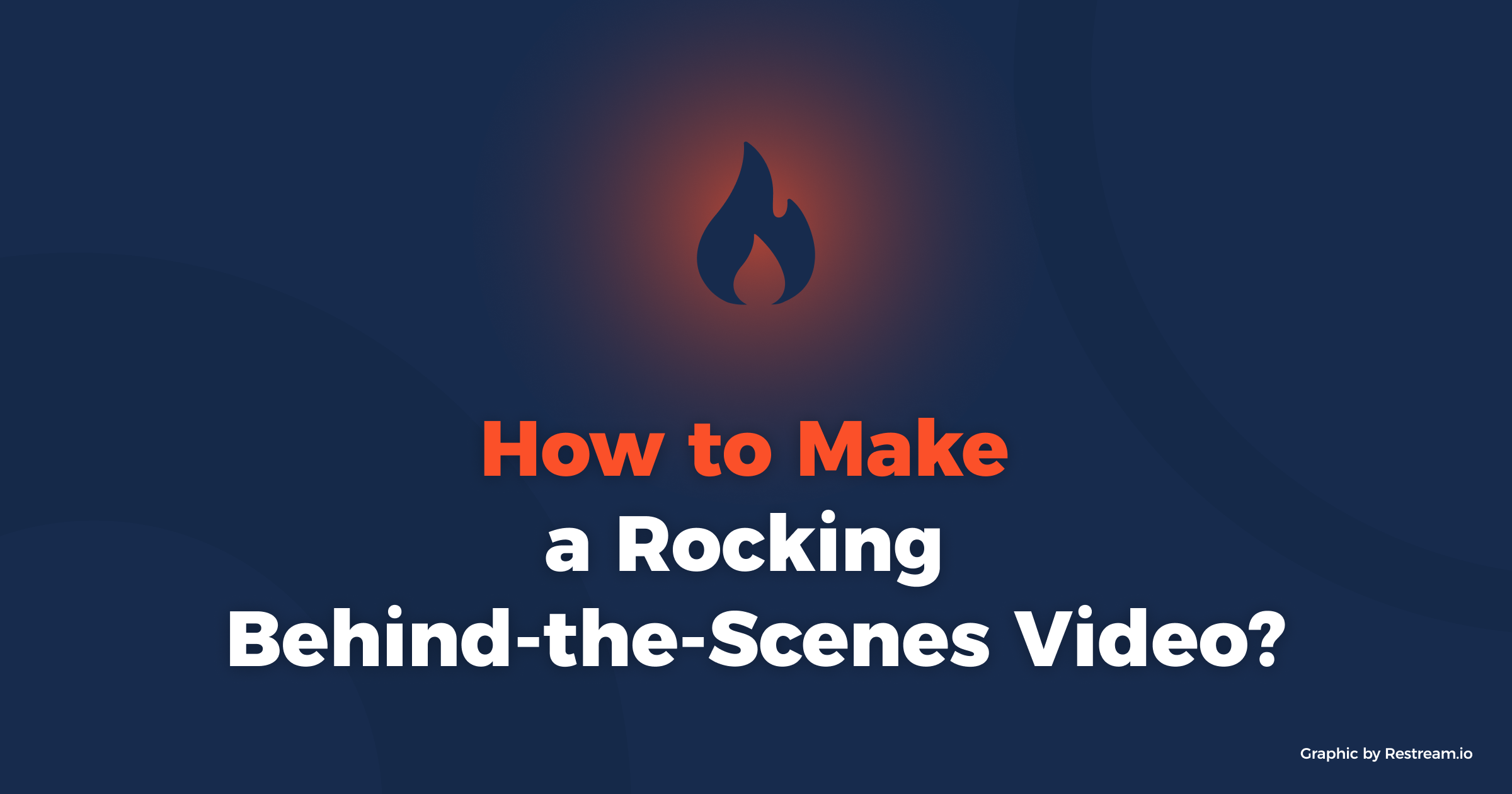 How to Make a Rocking Behind-the-Scenes Video?