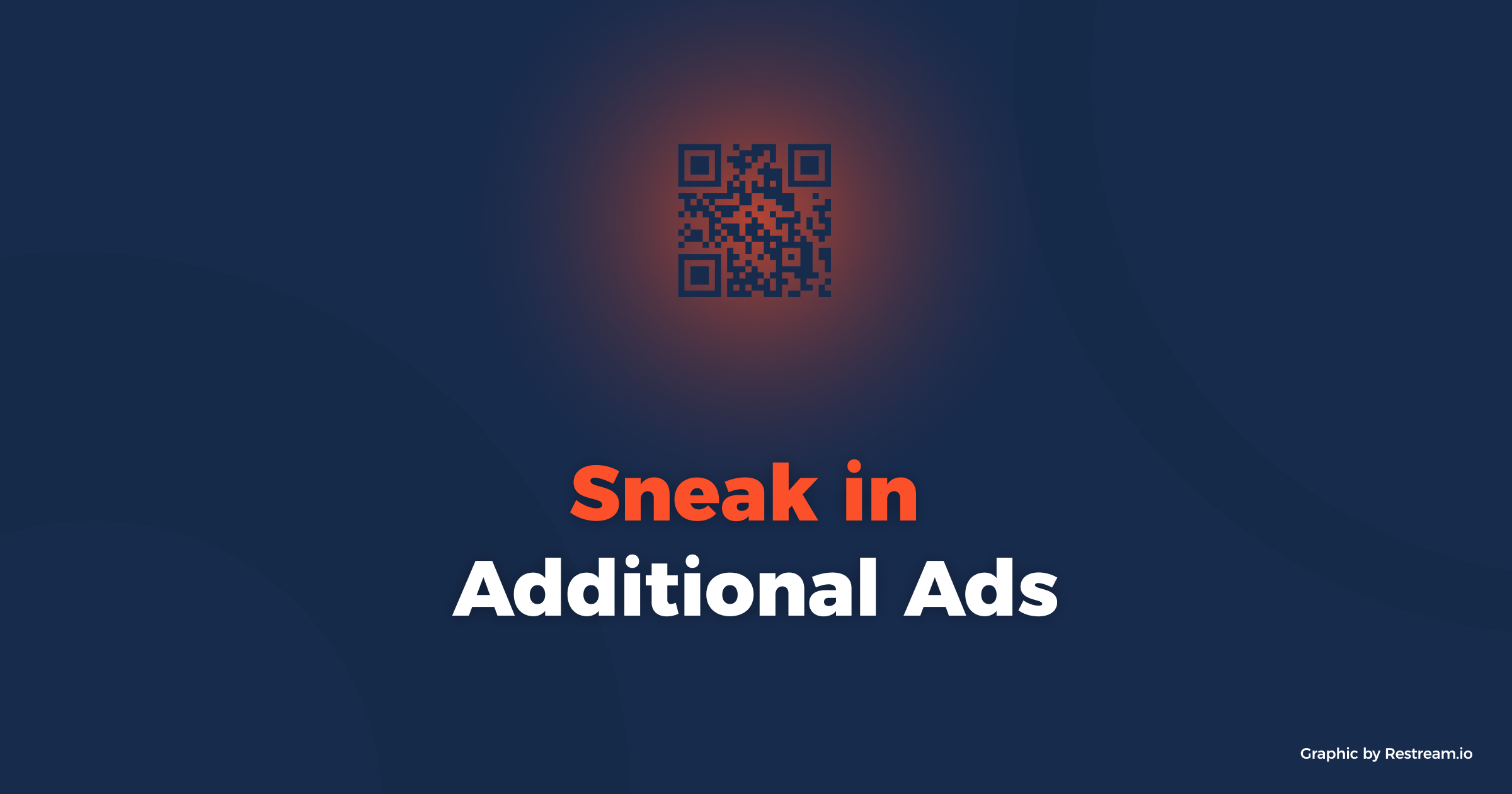 Sneak in additional ads