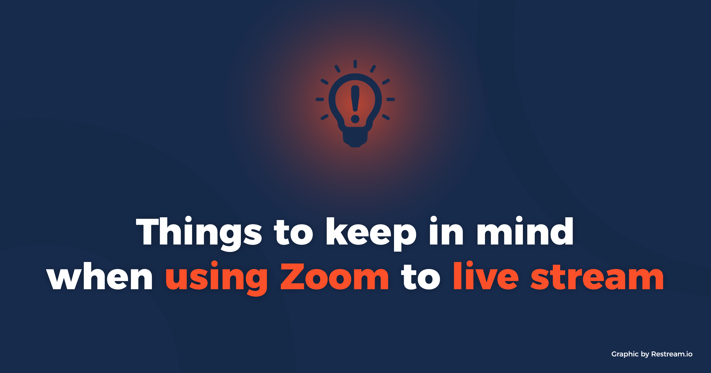 Things to keep in mind when using Zoom to live stream