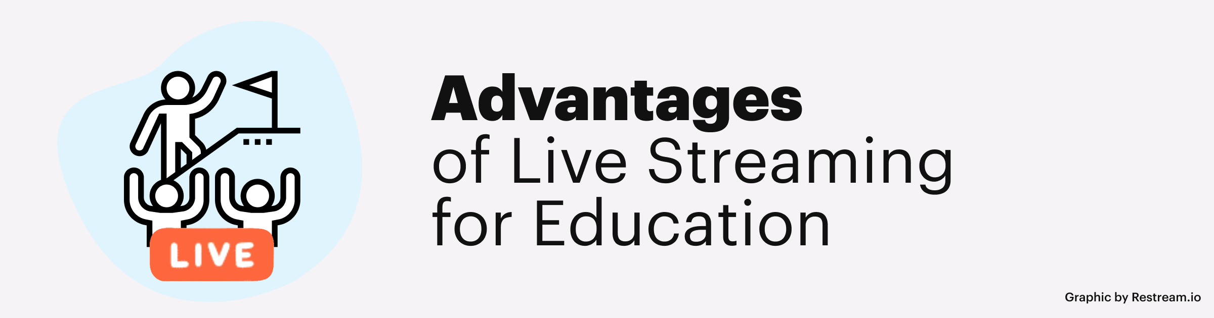 Advantages of Live Streaming for Education