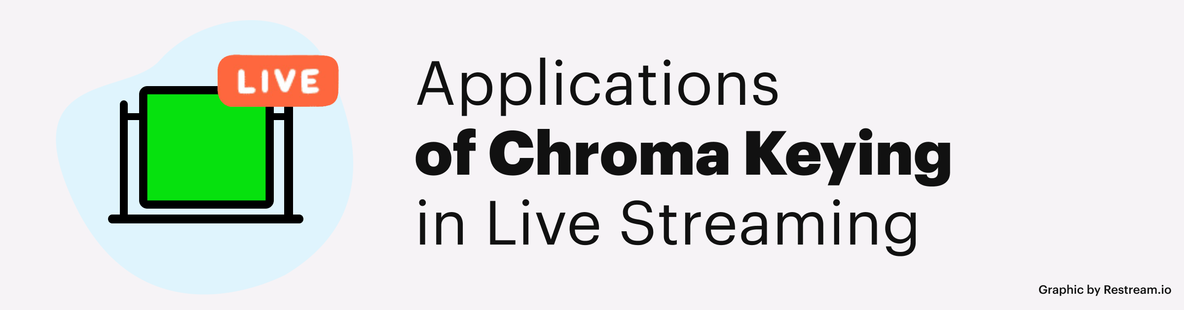 Applications of Chroma Keying in Live Streaming