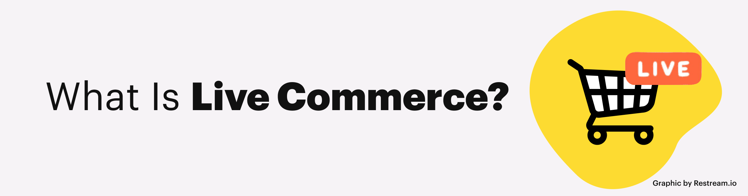 What Is Live Commerce?