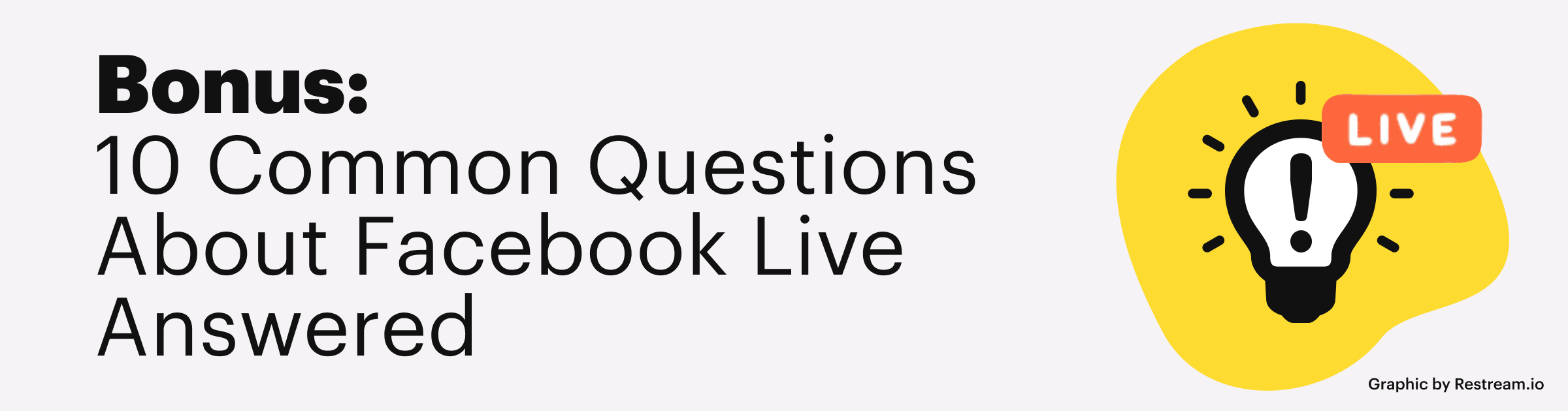 10 Common questions about facebook live answered