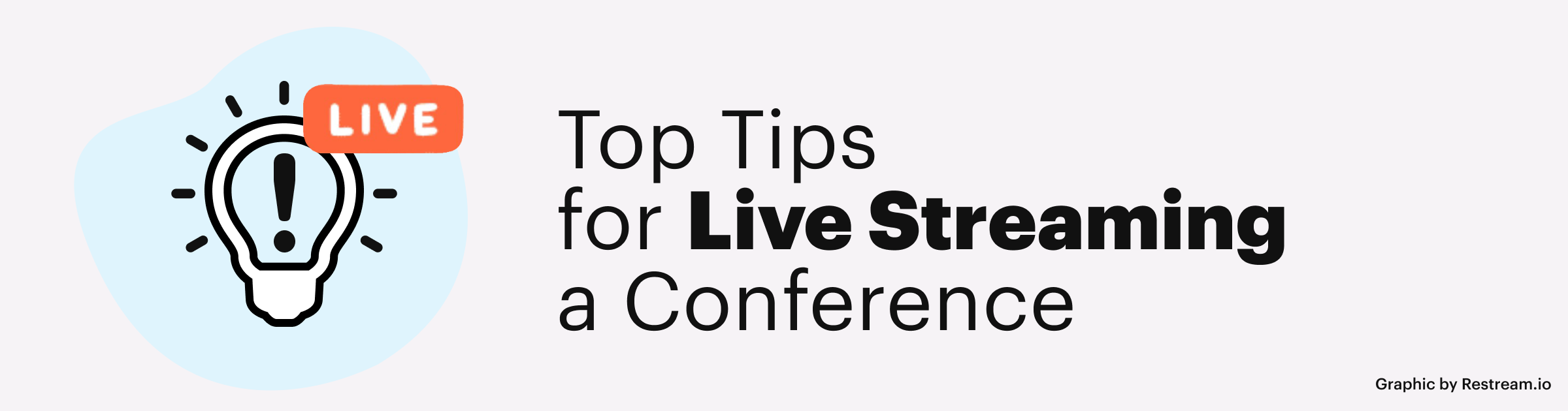Top Tips for Live Streaming a Conference