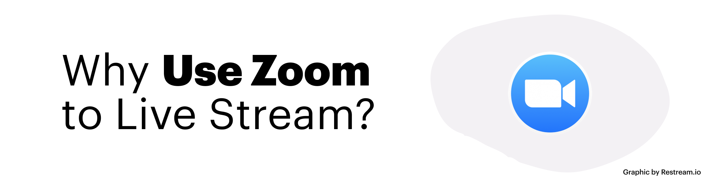 Why Use Zoom to Live Stream?