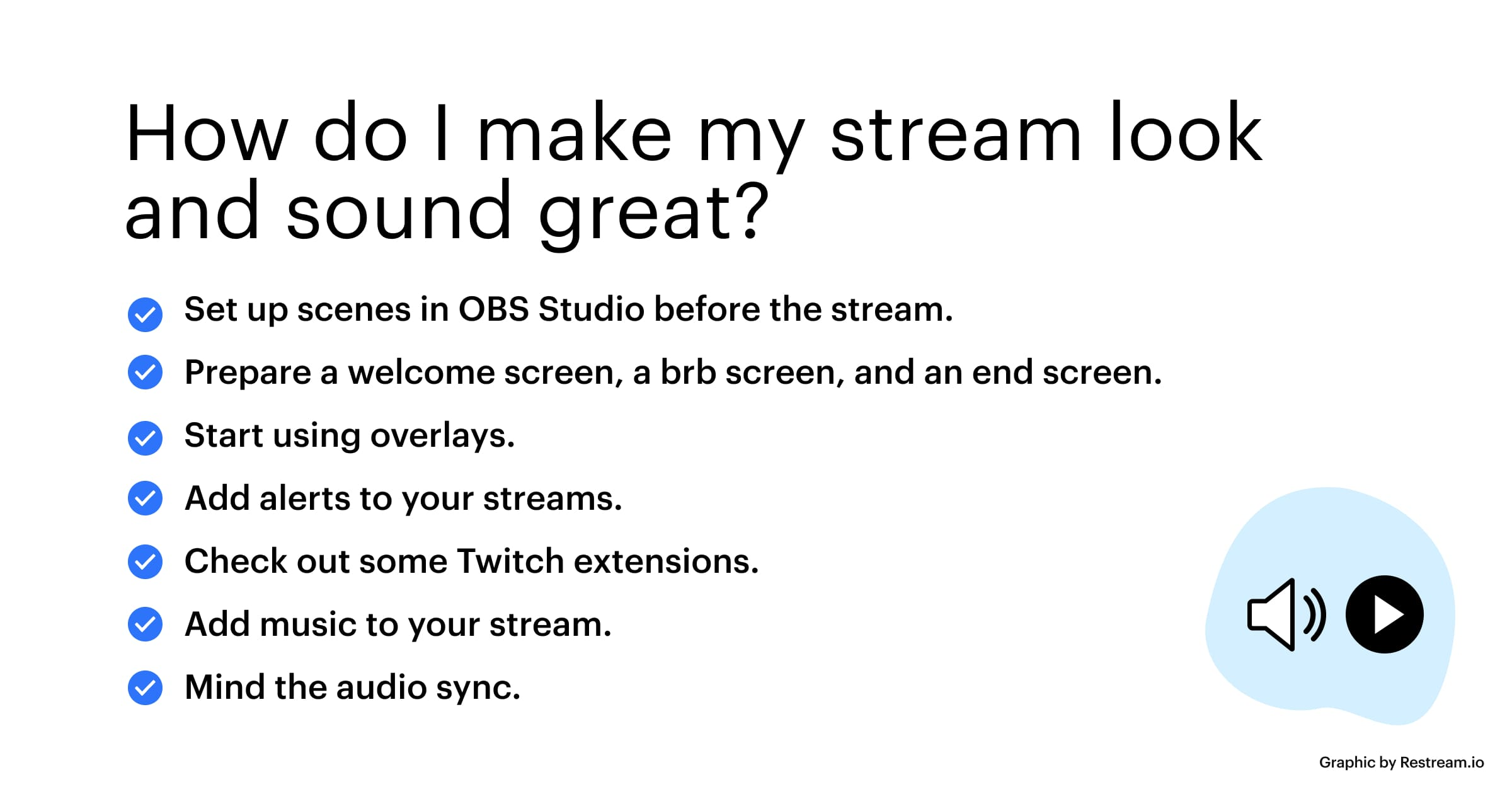 Checklist – How do I make my stream look and sound great?