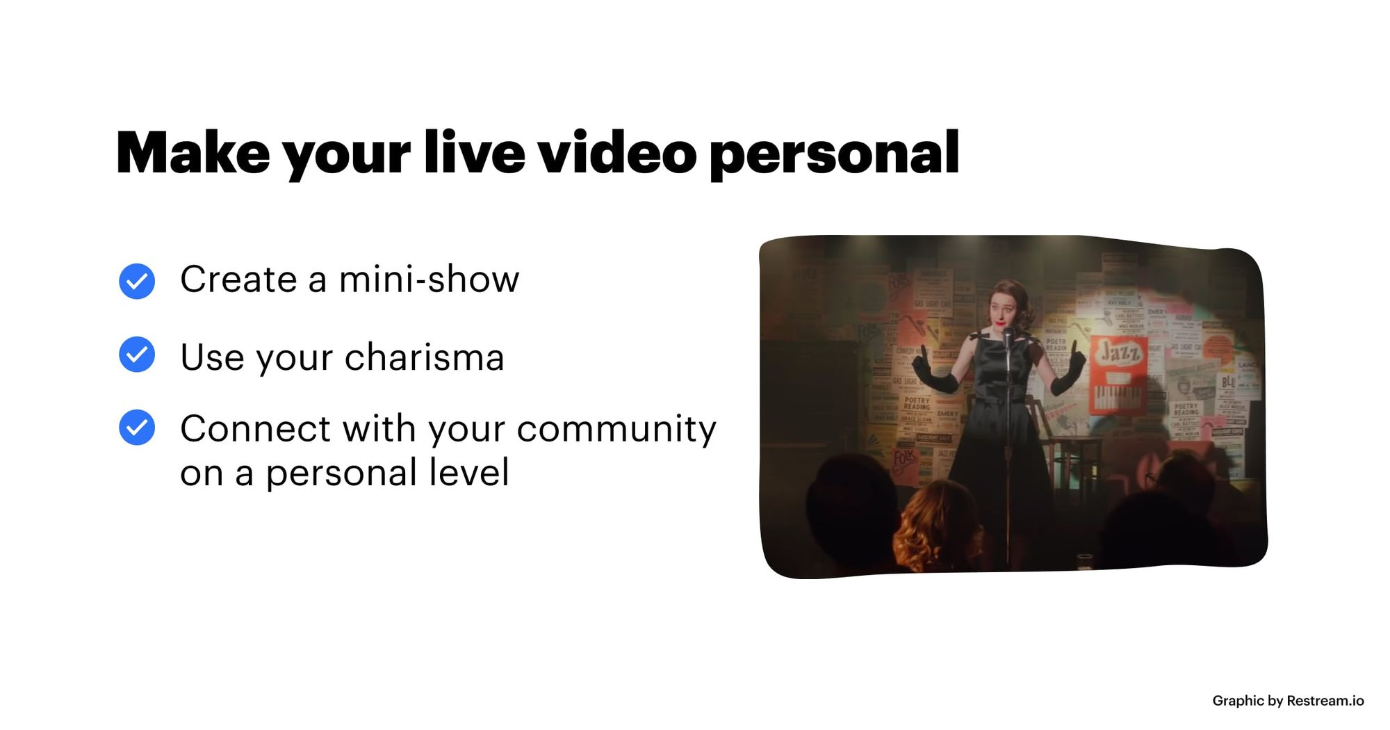 Make your live video personal