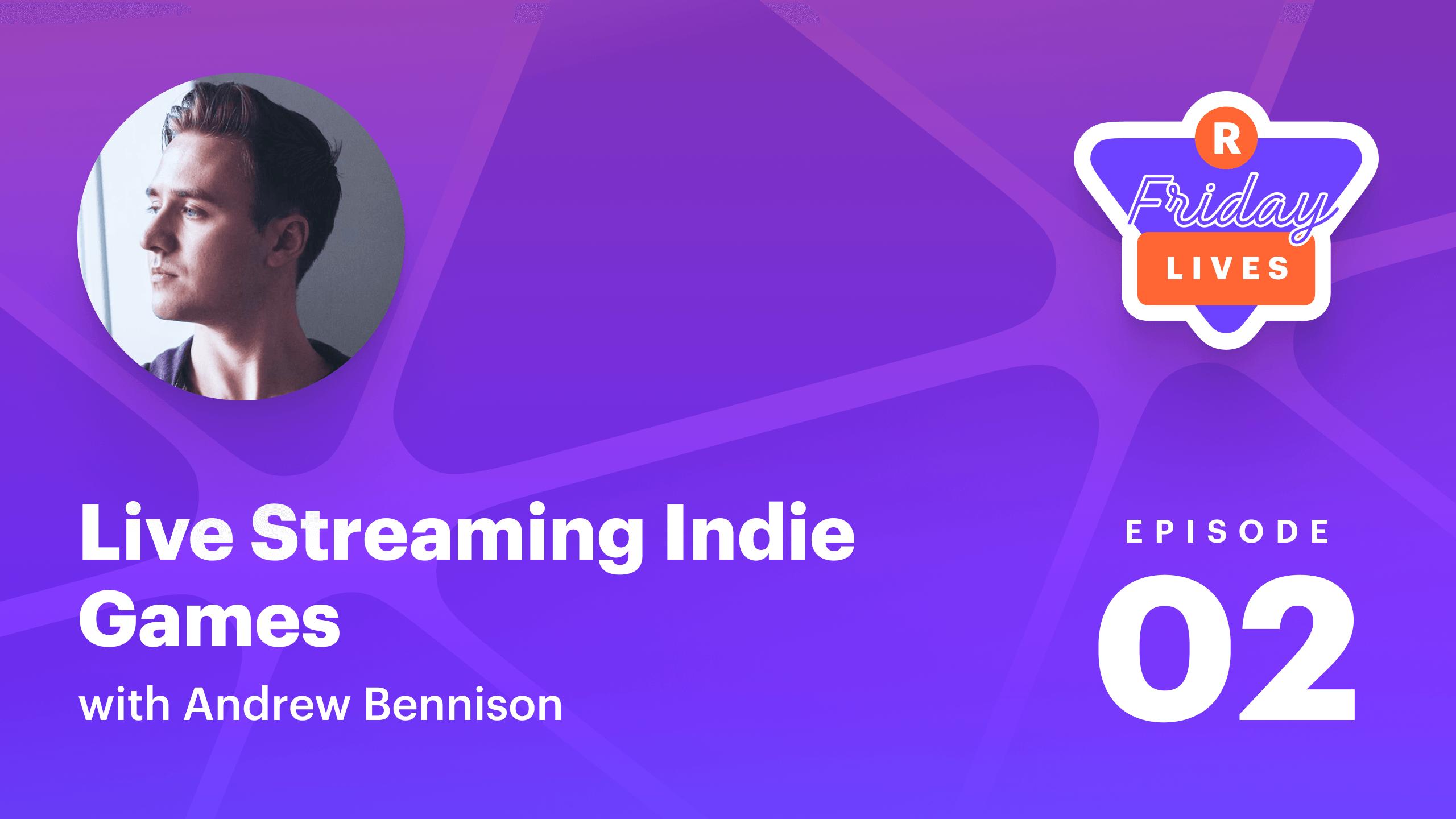 Live streaming indie games