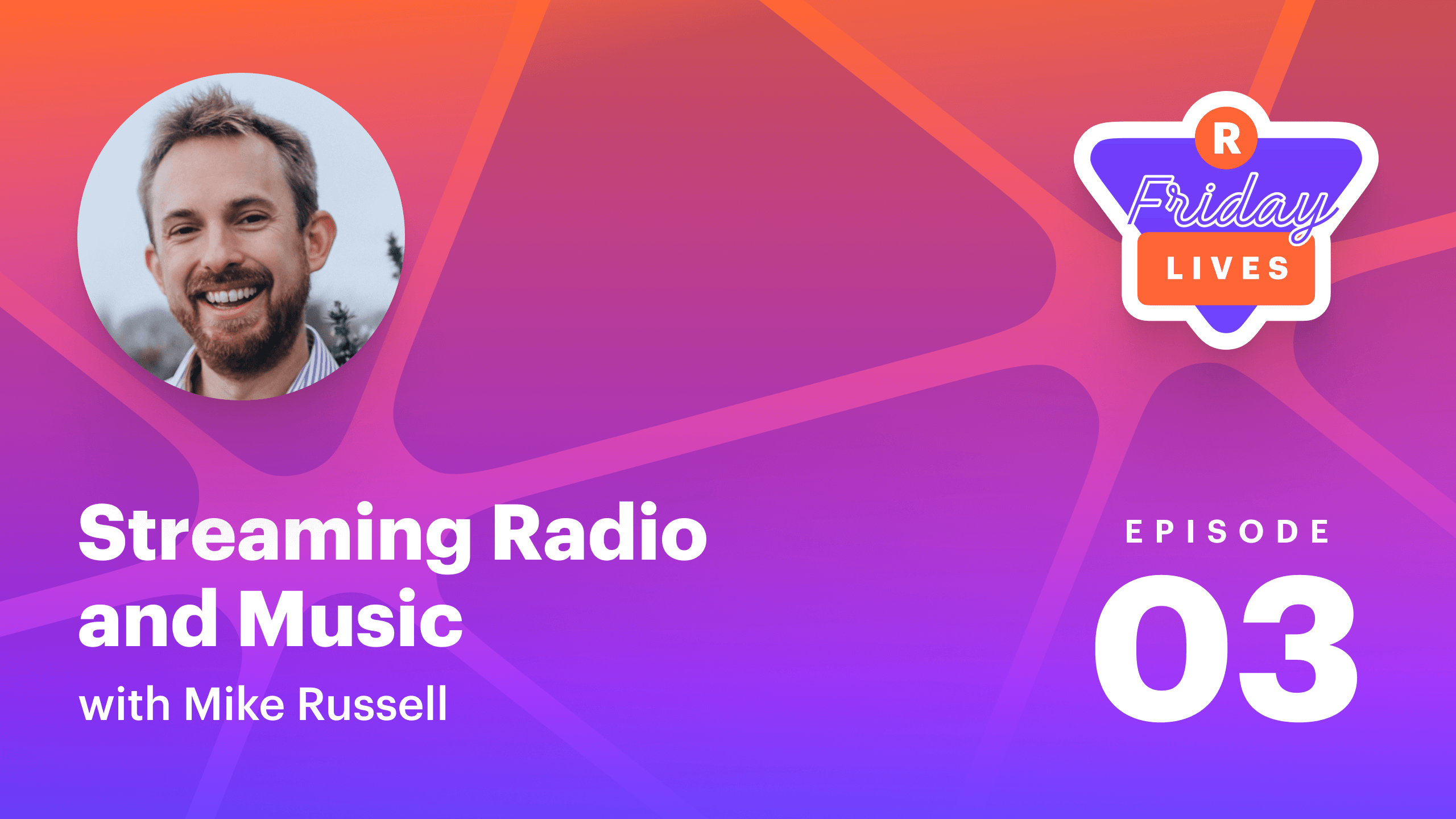 Streaming radio and music with Mike Russell