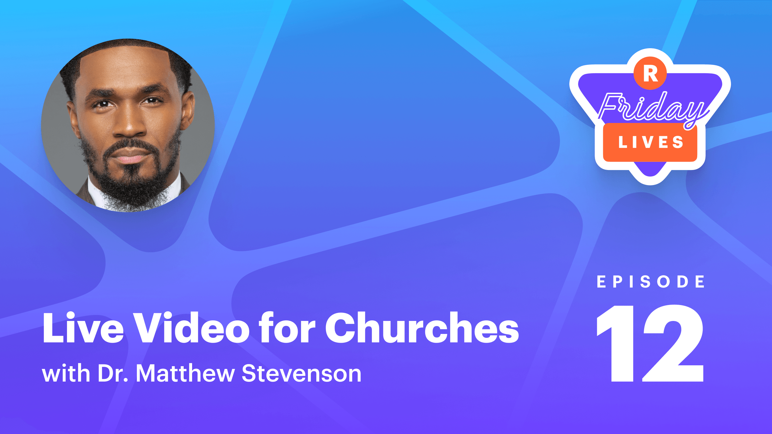 Live video for churches with Dr. Matthew L. Stevenson