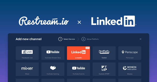 Restream partners & integrates with LinkedIn Live!