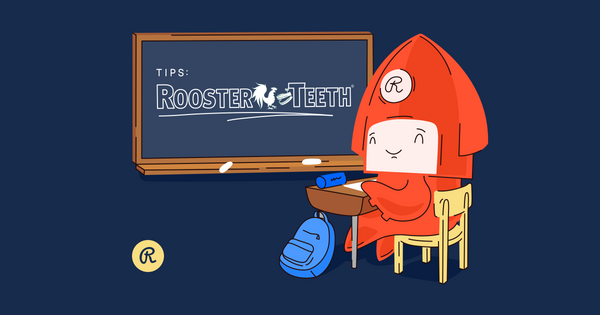 Pro live streaming tips from Rooster Teeth